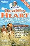 Healthy Heart: Keep Your Cardoiovascular System Healthy and Fit at Any Age