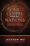 One Gospel for All Nations: A Practical Approach to Biblical Contextualization book cover
