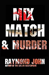 Mix, Match and Murder by Raymond John