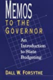 Memos to the Governor: An Introduction to State Budgeting (Text and Teaching)