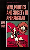 War, Politics and Society in Afghanistan, 1978-1992 by Antonio Giustozzi