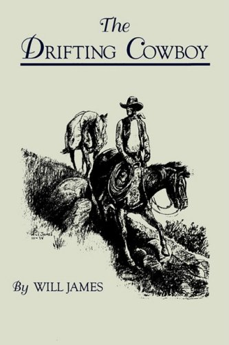 The Drifting Cowboy (Tumbleweed (Paperback)), James, Will