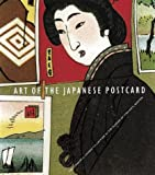 Art of the Japanese Postcard:...