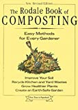 The Rodale Book of Composting : Easy Methods for Every Gardener