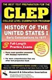 Clep: History of the United States I: Early Colonizations to 1877