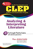 The Best Test Preparation for the CLEP Analyzing and Interpreting