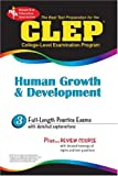 Best Test Preparation for the Clep College-Level Examination Program: Human Growth and Development (Clep Series)