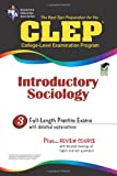 Best Test Preparation for the Clep: College-Level Examination Program in Introductory Sociology (Clep Series)