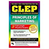 The Best Test Preparation for the Clep College-Level Examination Program: Principles of Marketing
