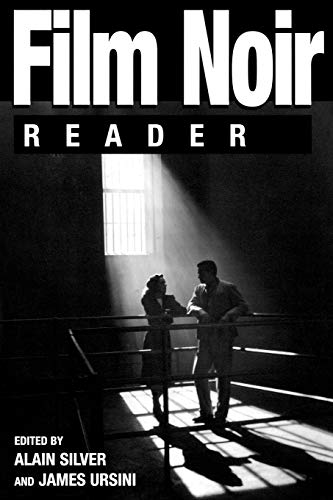 general books and collected essays film culture interpretation  film noir reader by alain silver and james ursini