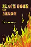 Black Book of Arson, Lyle Whitney