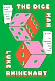 Book Cover: The Dice Man by Luke Rhinehart