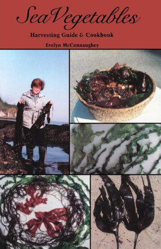 Sea Vegetables, Harvesting Guide, McConnaughey, Evelyn