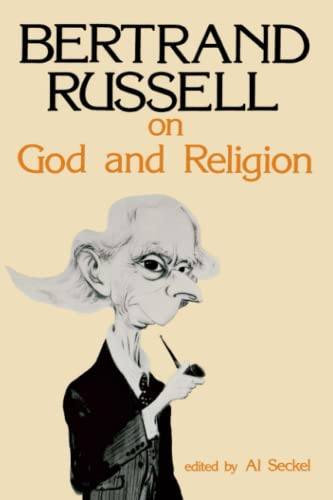 Bertrand Russell on God and Religion, by Russell, B.