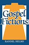 Gospel Fictions, Helms, Randel