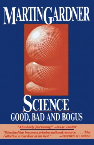Science: Good Bad and Bogus