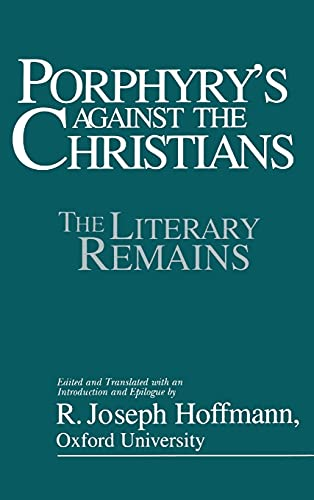 Porphyry's Against the Christians, by Hoffmann, R.J.