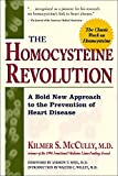 The Homocysteine Revolution: Medicine for the New Millennium