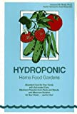 Hydroponic Home Food Gardens by Howard M. Resh