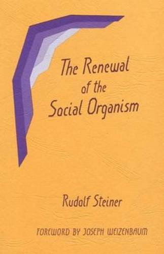 The Renewal of the Social Organism: (CW 24), Steiner, Rudolf