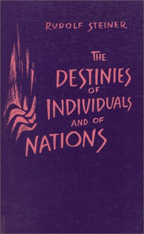 The Destinies of Individuals and of Nations, Steiner, Rudolf