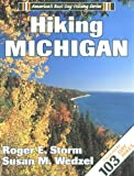 Hiking Michigan (America's Best Day Hiking Series)