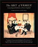 The Art of Family: Genealogical Artifacts in New England