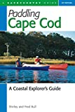 Paddling Cape Cod: A Coastal Explorer's Guide