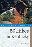 50 Hikes in Kentucky:...