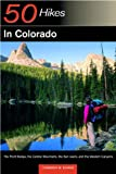 50 Hikes in Colorado: The Front Range, the Central Mountains, the San Juans, and the Western Canyons
