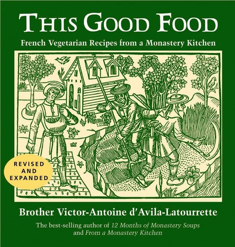 This Good Food (Revised and Expanded Edition)