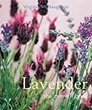 Lavender, the Grower's Guide