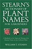 Stearn's Dictionary of Plant Names
