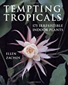 Tempting Tropicals by Ellen Zachos