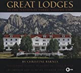 Great lodges of the national parks.  Volume two