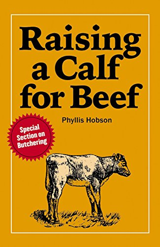 Raising a Calf for Beef, Hobson, Phyllis
