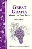 Great Grapes: Grow the Best Ever, Proulx, E. Annie