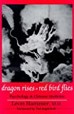 Dragon Rises, Red Bird Flies: Psychology, Energy and Chinese Medicine