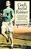 God's Joyful Runner - Biography of Eric Liddell