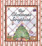 Our Christmas Scrapbook (Family Scrapbooking Series)