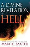 Divine Revelation Of Hell (1997) (2nd Edition)