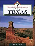 Camping Texas: Hiking and Backpacking Trails of Texas: Walking, Hiking, and Biking Trails for All Ages and Abilities!