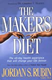 The Maker's Diet: The 40 Day Health Experience That Will Change Your Life Forever