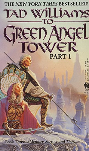 To Green Angel Tower, Part 1 (Memory, Sorrow, and Thorn, Book 3), Williams, Tad
