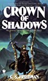 Crown of Shadows: the Coldfire Trilogy