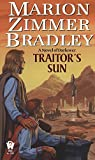 Traitor's Sun: A Novel of Darkover (Darkover)