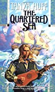 The Quartered Sea by Tanya Huff