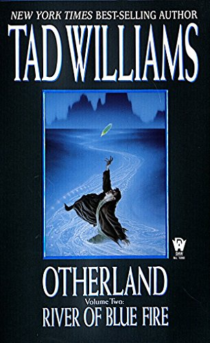 River of Blue Fire (Otherland, Volume 2), Williams, Tad