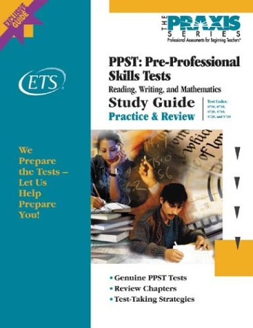 Praxis PPST Study Guide 0710 0720 0730 5710 5720 5730