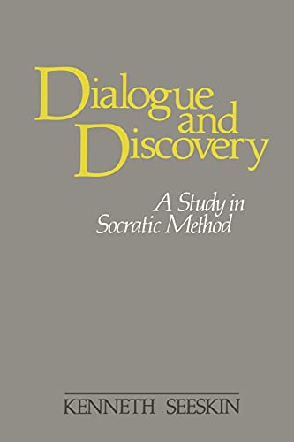 Dialogue and Discovery. A Study in Socratic Method (SUNY Series in Philosophy), Seeskin, Kenneth